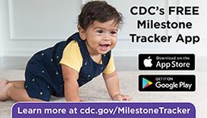 CDCs Milestone tracker app